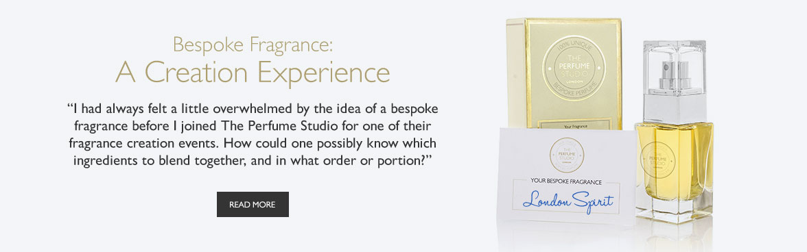 Bespoke Fragrance: A Creation Experience - I had always felt a little overwhelmed by the idea of a bespoke fragrance before I joined The Perfume Studio for one of their fragrance creation events. How could one possibly know which ingredients to blend together, and in what order or portion?