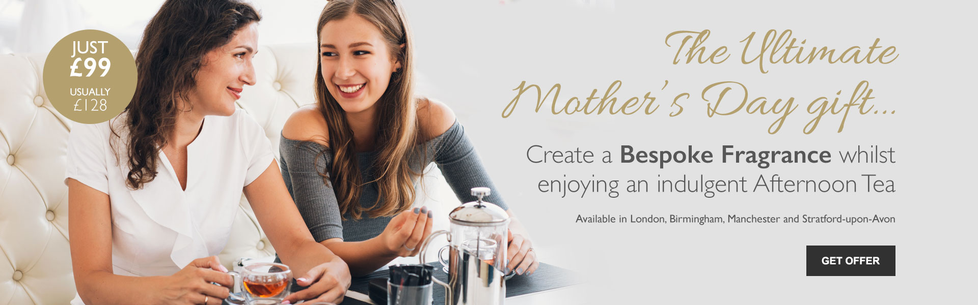 The Ultimate Mother's Day gift - Create a Bespoke Fragrance whilst enjoying an indulgent Afternoon Tea. Available in London, Birmingham, Manchester and Stratford-upon-Avon