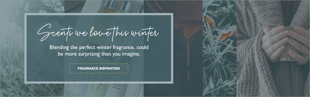 Blending the perfect winter fragrance, could be more surprising than you imagine.