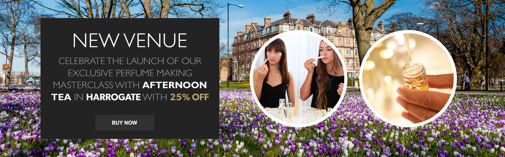NEW VENUE - Celebrate the Launch of our Exclusive Perfume Making Masterclass in Harrogate with 25% Off