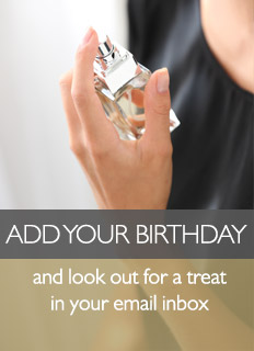 Add your Birthday and look out for a treat in your email inbox